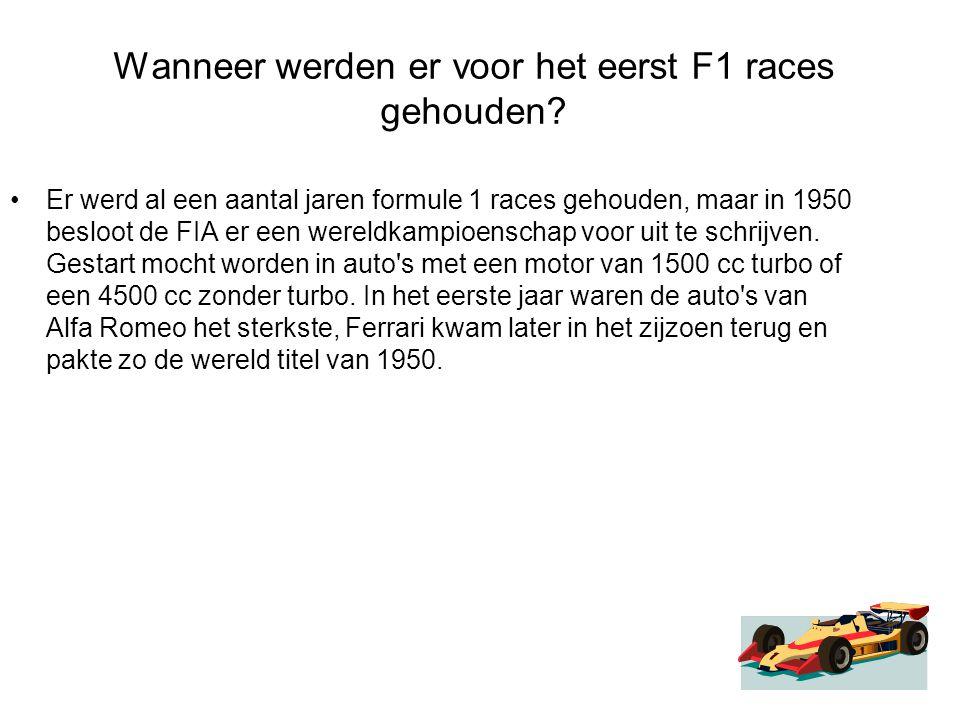 Wanneer werden er voor het eerst F1 races gehouden? Er werd al een aantal jaren formule 1 races gehouden, maar in 1950 besloot de FIA er een wereldkam