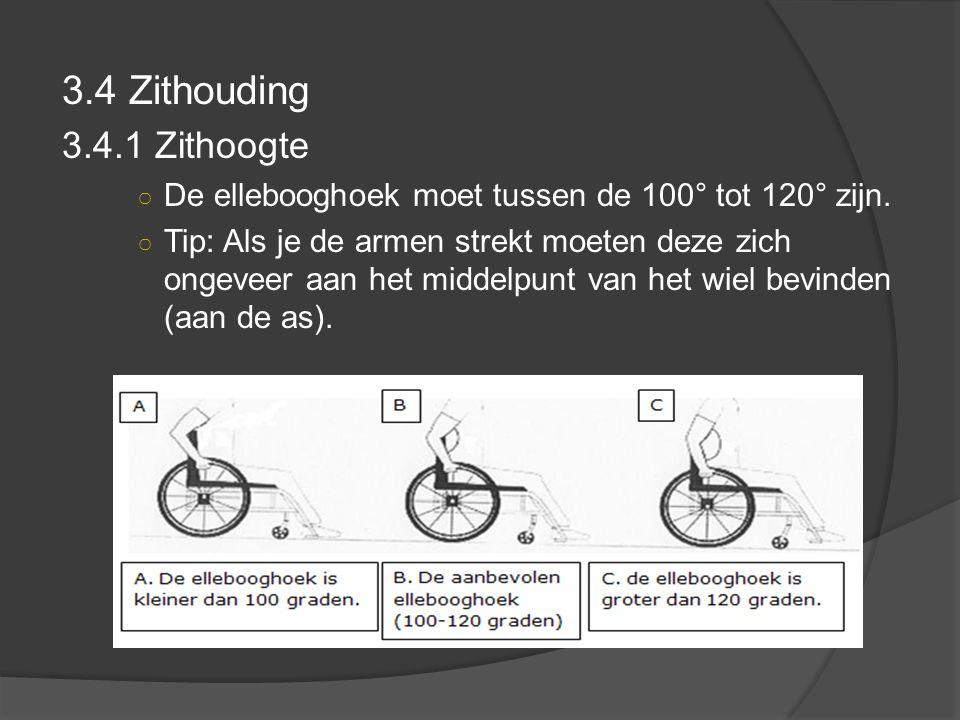 3.4 Zithouding 3.4.1 Zithoogte ○ De ellebooghoek moet tussen de 100° tot 120° zijn.