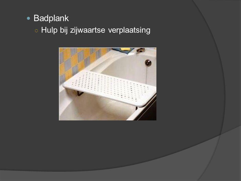 Badplank ○ Hulp bij zijwaartse verplaatsing