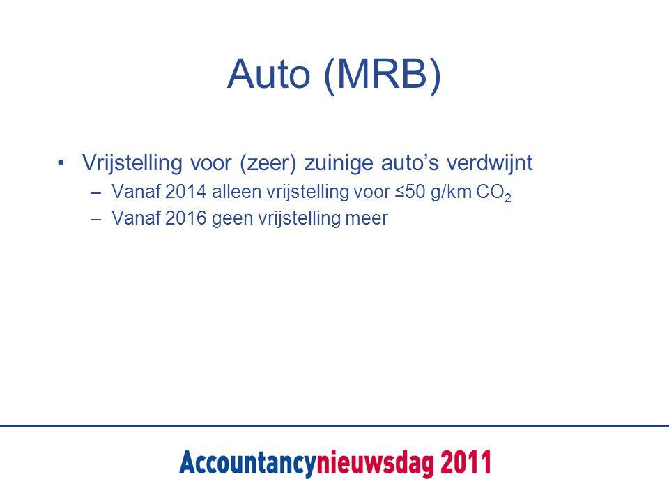Auto (MRB) Vrijstelling voor (zeer) zuinige auto's verdwijnt –Vanaf 2014 alleen vrijstelling voor ≤50 g/km CO 2 –Vanaf 2016 geen vrijstelling meer
