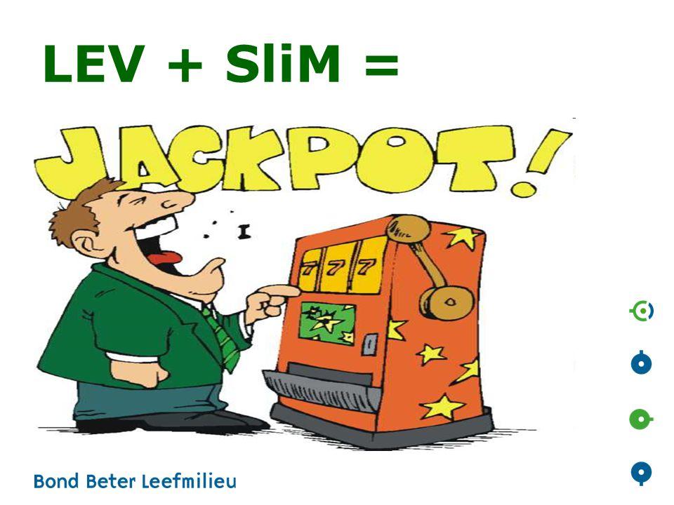 LEV + SliM=realistisch.