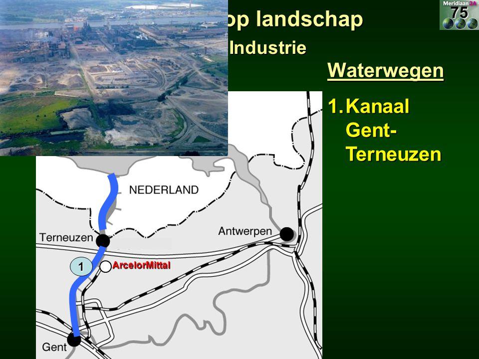 Waterwegen 1.Kanaal Gent- Terneuzen 1 10.3 Invloed verkeer op landschap 10.3.2 Industrie ArcelorMittal75