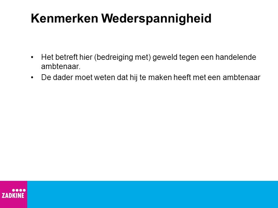 Voorbeeld Wederspannigheid Elburg - Een 18-jarige jongen uit Oldebroek is in de nacht van vrijdag 26 op zaterdag 27 april op de Zwolscheweg aangehouden voor wederspannigheid.