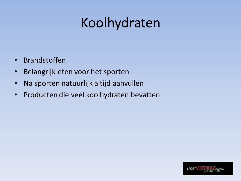 Koolhydraten Brandstoffen Belangrijk eten voor het sporten Na sporten natuurlijk altijd aanvullen Producten die veel koolhydraten bevatten