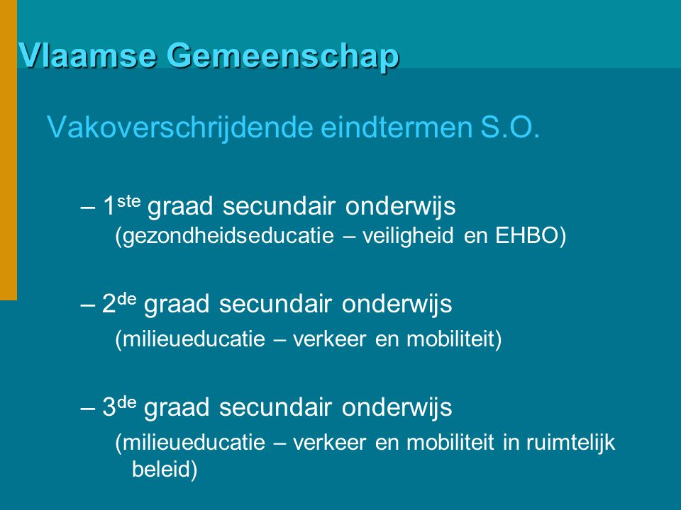 Vlaamse Gemeenschap Vakoverschrijdende eindtermen S.O.