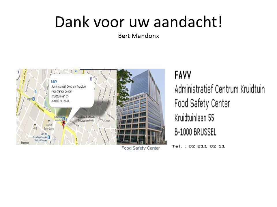 Dank voor uw aandacht! Bert Mandonx