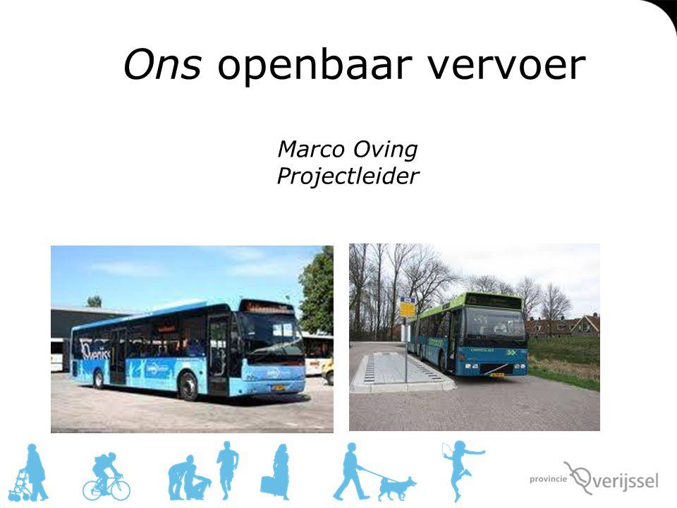 Ons openbaar vervoer Marco Oving Projectleider