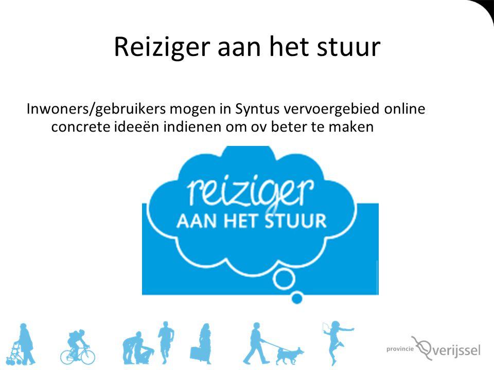 Reiziger aan het stuur Inwoners/gebruikers mogen in Syntus vervoergebied online concrete ideeën indienen om ov beter te maken