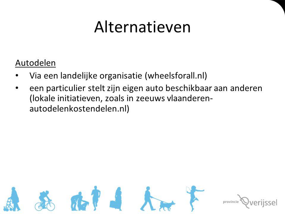 Alternatieven Autodelen Via een landelijke organisatie (wheelsforall.nl) een particulier stelt zijn eigen auto beschikbaar aan anderen (lokale initiat