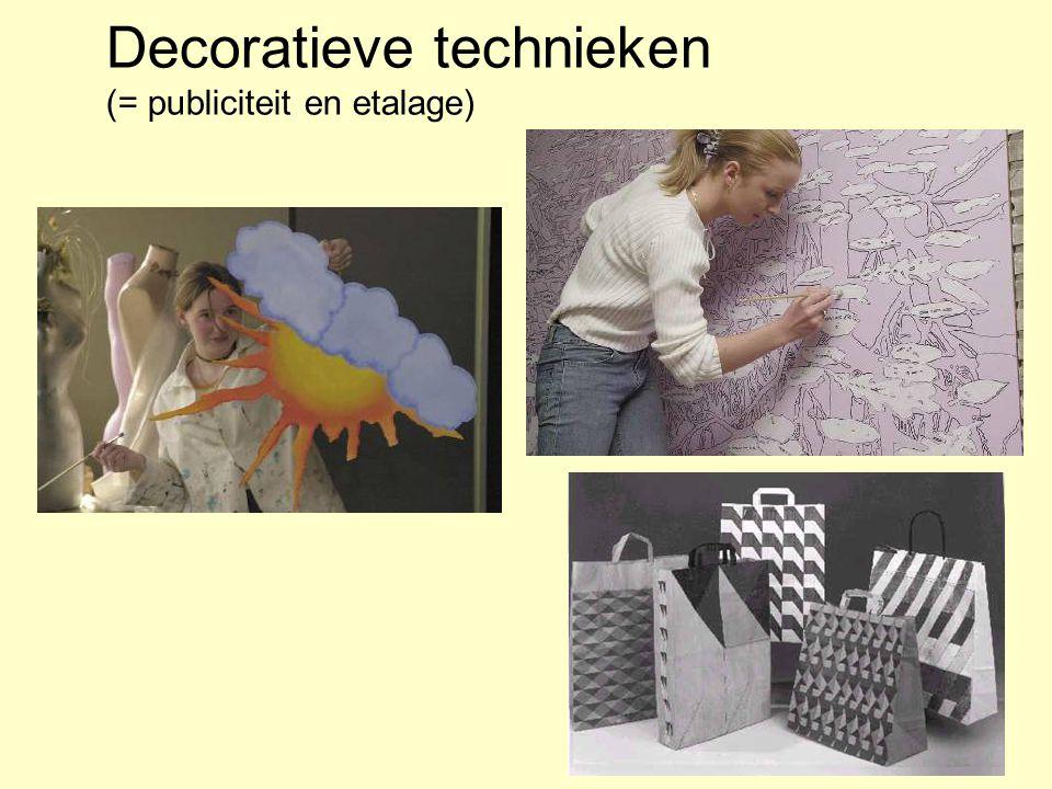 Decoratieve technieken (= publiciteit en etalage)