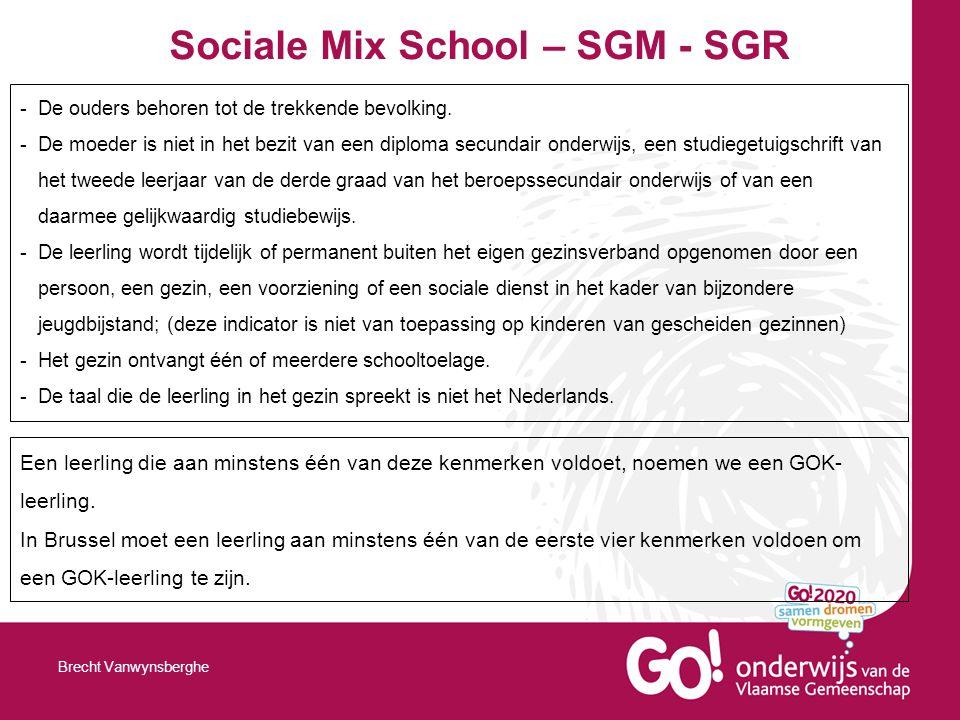 Sociale Mix School – SGM - SGR Brecht Vanwynsberghe -De ouders behoren tot de trekkende bevolking.