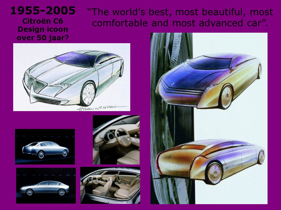 The world's best, most beautiful, most comfortable and most advanced car .