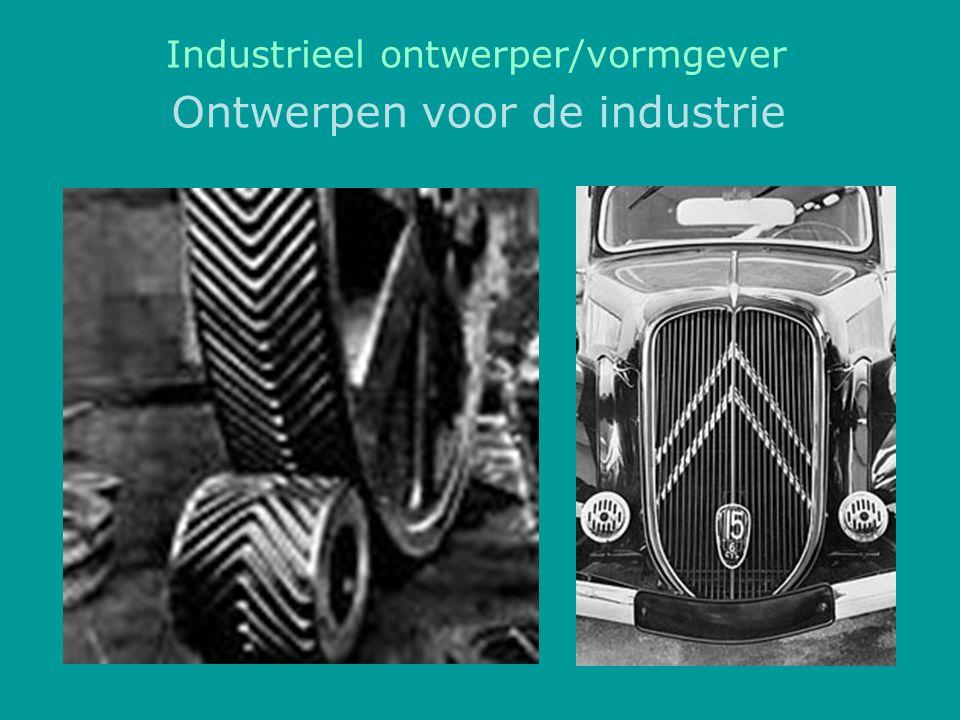 Ontwerpen voor de industrie Industrieel ontwerper/vormgever
