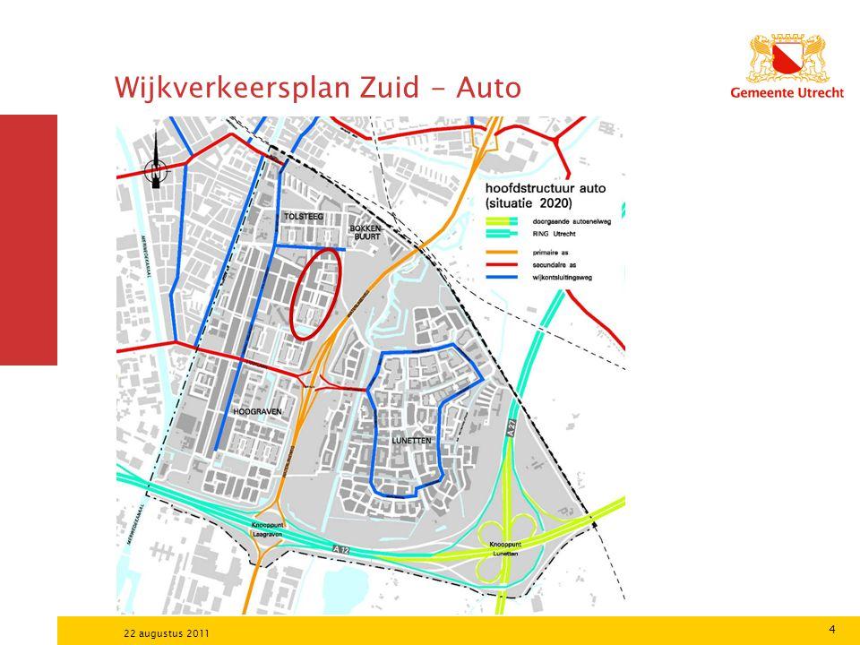 4 22 augustus 2011 Wijkverkeersplan Zuid - Auto