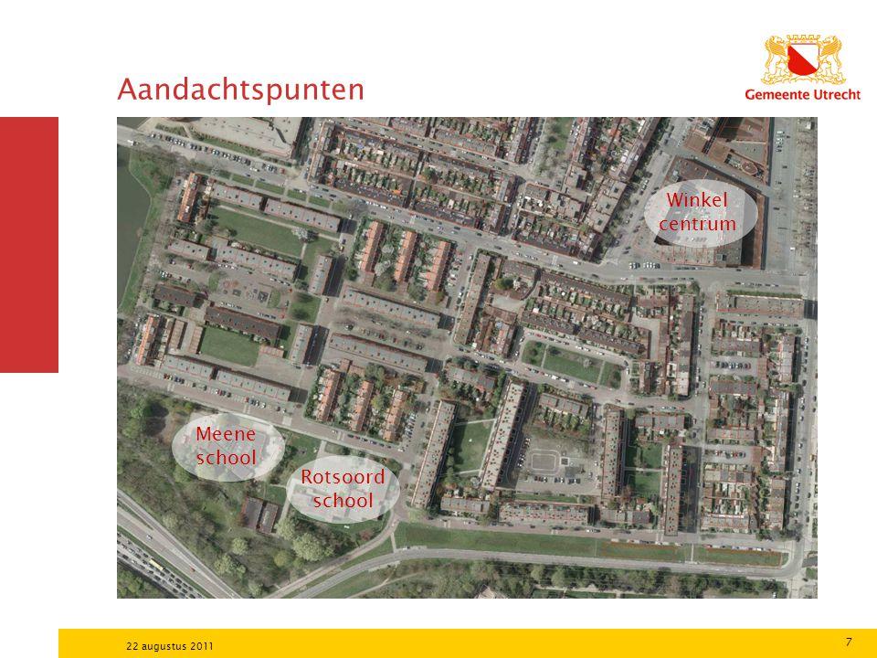 7 22 augustus 2011 Aandachtspunten Meene school Rotsoord school Winkel centrum