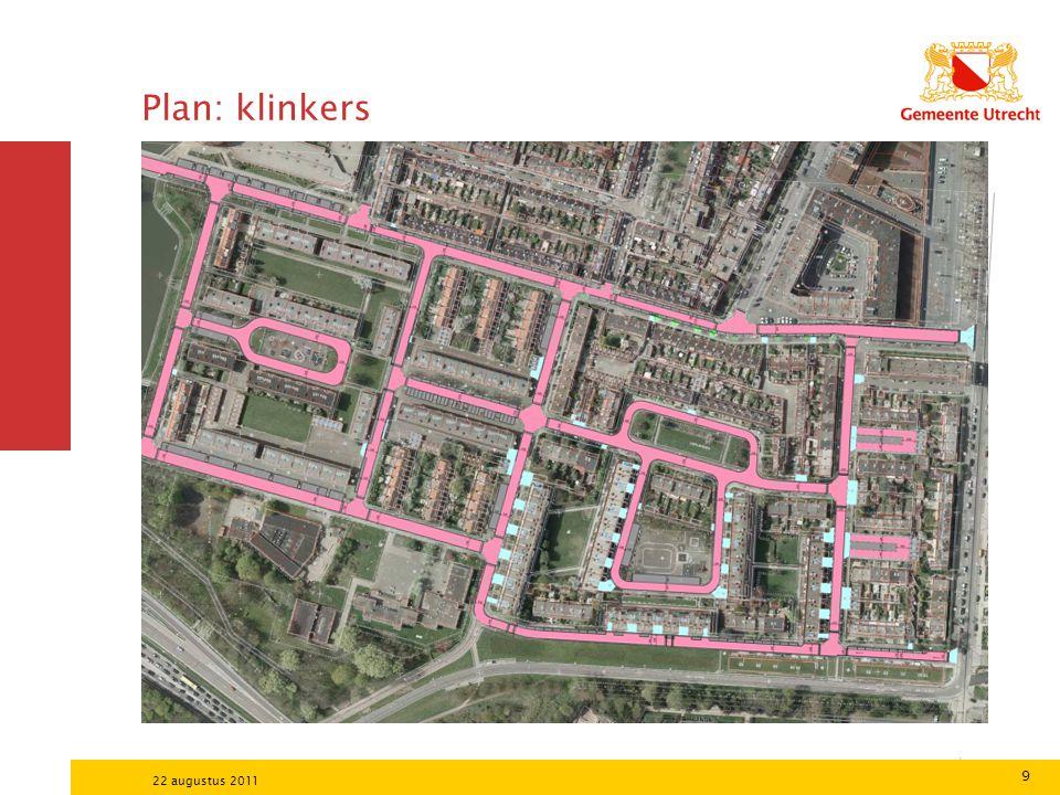 9 22 augustus 2011 Plan: klinkers
