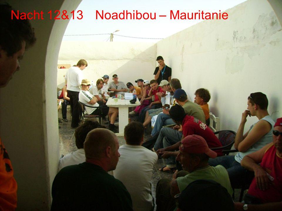 De route Dag 12 Noadhibou Dag 11 Dakhla Dag 12 Noadhibou Dag 13 (rustdag)