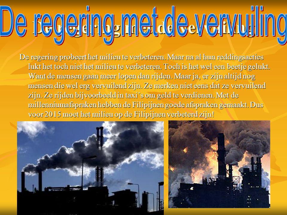 De regering met de vervuiling De regering probeert het milieu te verbeteren.