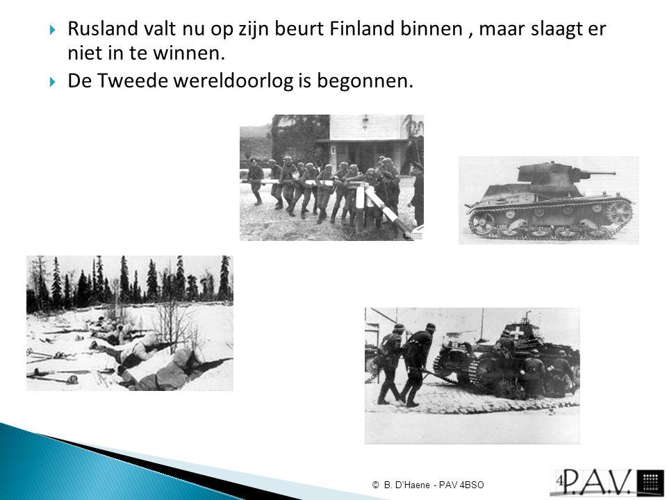  Rusland valt nu op zijn beurt Finland binnen, maar slaagt er niet in te winnen.  De Tweede wereldoorlog is begonnen. © B. D'Haene - PAV 4BSO
