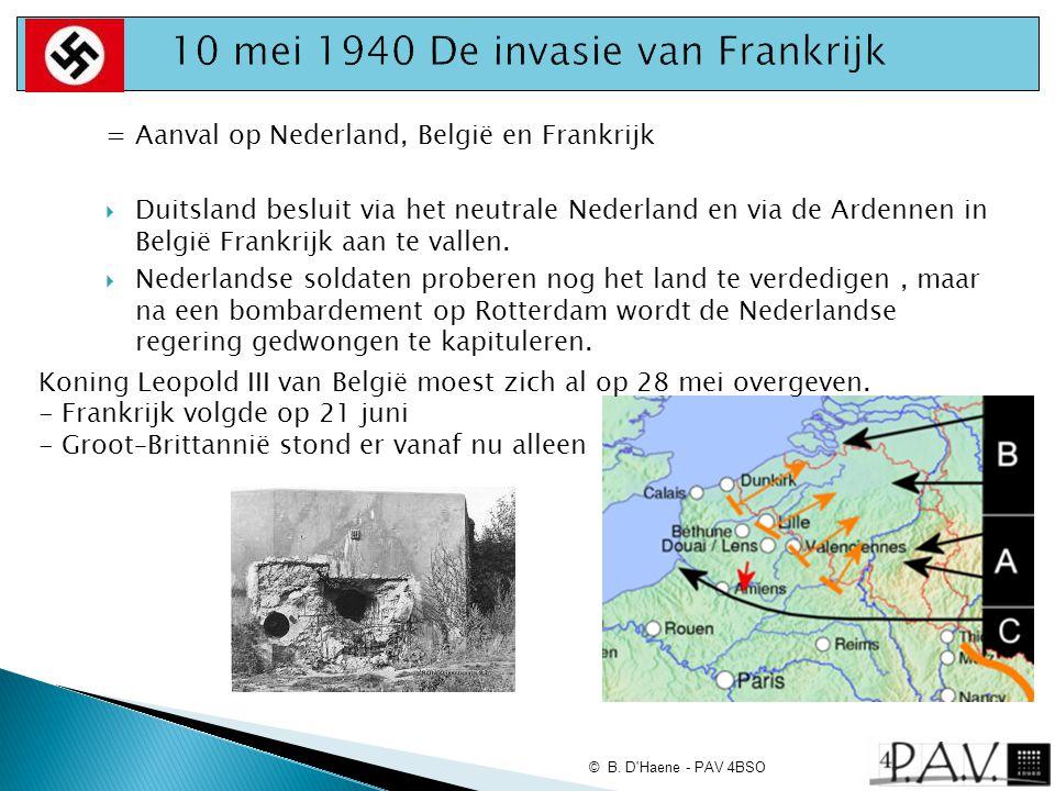 = Aanval op Nederland, België en Frankrijk  Duitsland besluit via het neutrale Nederland en via de Ardennen in België Frankrijk aan te vallen.  Nede