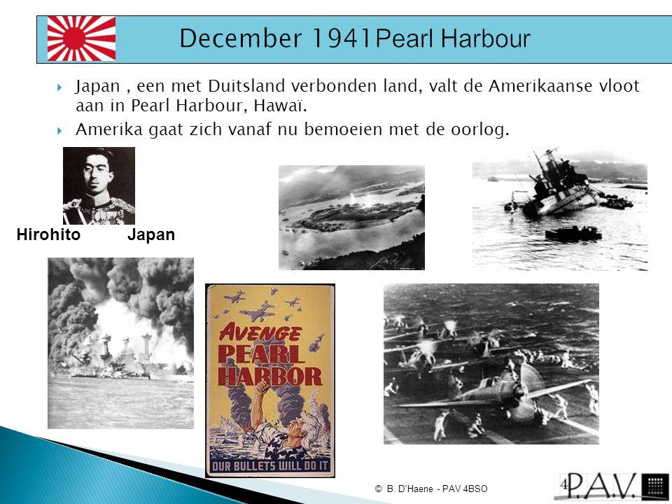  Japan, een met Duitsland verbonden land, valt de Amerikaanse vloot aan in Pearl Harbour, Hawaï.  Amerika gaat zich vanaf nu bemoeien met de oorlog.