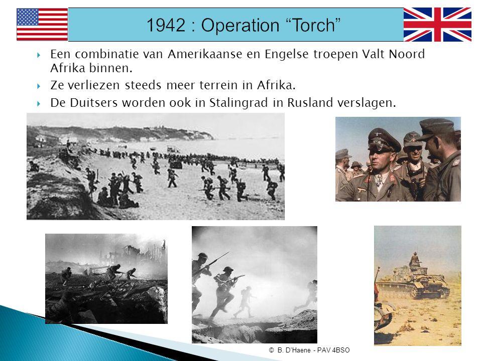  Een combinatie van Amerikaanse en Engelse troepen Valt Noord Afrika binnen.  Ze verliezen steeds meer terrein in Afrika.  De Duitsers worden ook i
