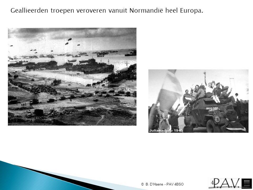 Geallieerden troepen veroveren vanuit Normandië heel Europa. © B. D'Haene - PAV 4BSO