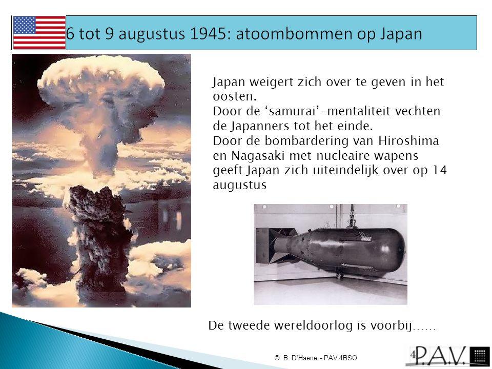 Japan weigert zich over te geven in het oosten. Door de 'samurai'-mentaliteit vechten de Japanners tot het einde. Door de bombardering van Hiroshima e