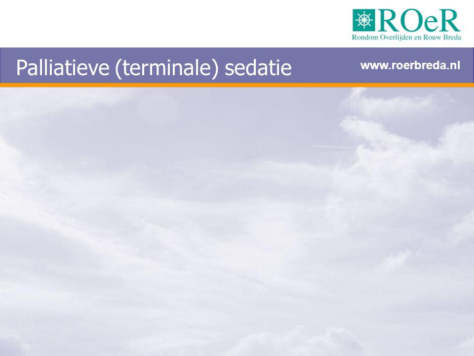 Palliatieve (terminale) sedatie www.roerbreda.nl