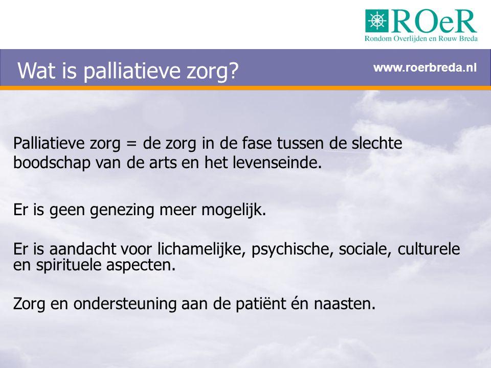 Wat is palliatieve zorg? Palliatieve zorg = de zorg in de fase tussen de slechte boodschap van de arts en het levenseinde. Er is geen genezing meer mo