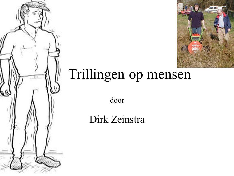 Trillingen op mensen Dirk Zeinstra door