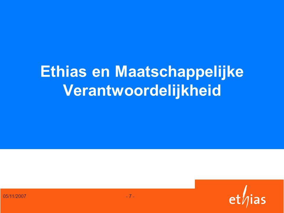 05/11/2007 - 7 - Ethias en Maatschappelijke Verantwoordelijkheid
