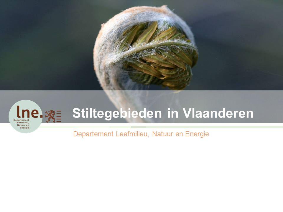 Stiltegebieden in Vlaanderen Departement Leefmilieu, Natuur en Energie