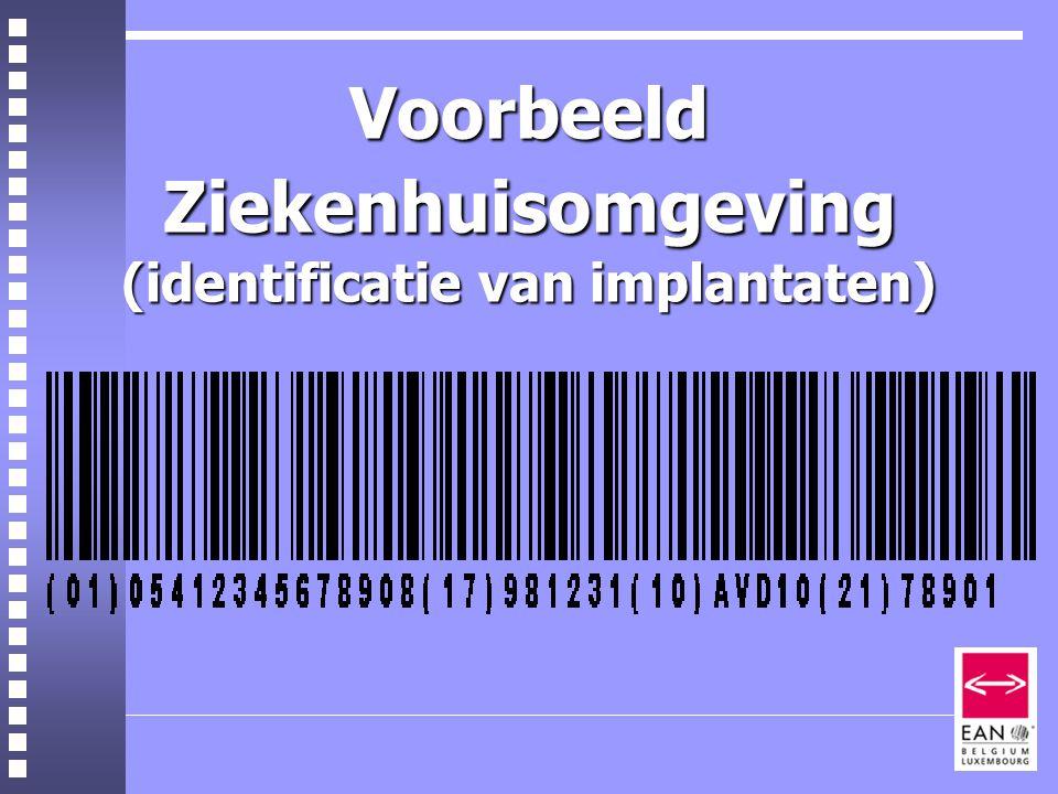 Voorbeeld Ziekenhuisomgeving (identificatie van implantaten)