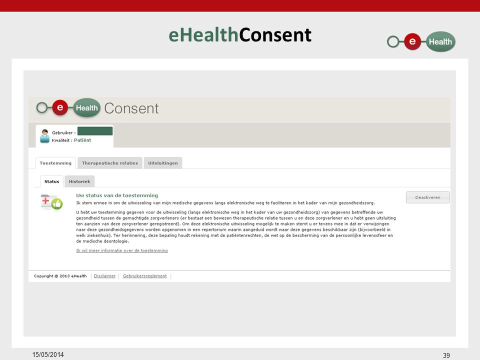 eHealthConsent 15/05/2014 39