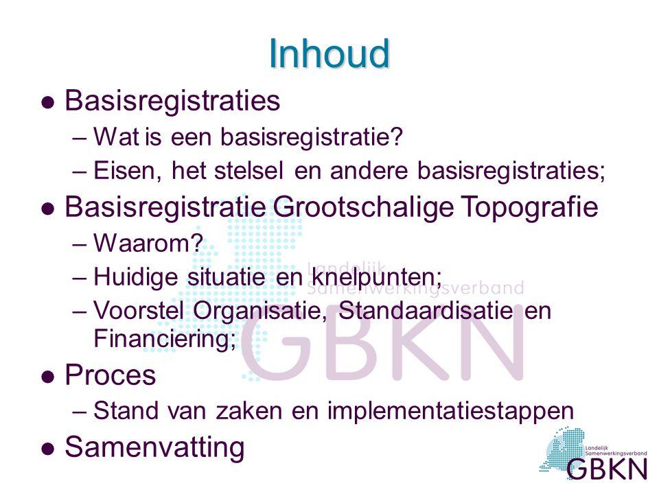 Inhoud l Basisregistraties –Wat is een basisregistratie.
