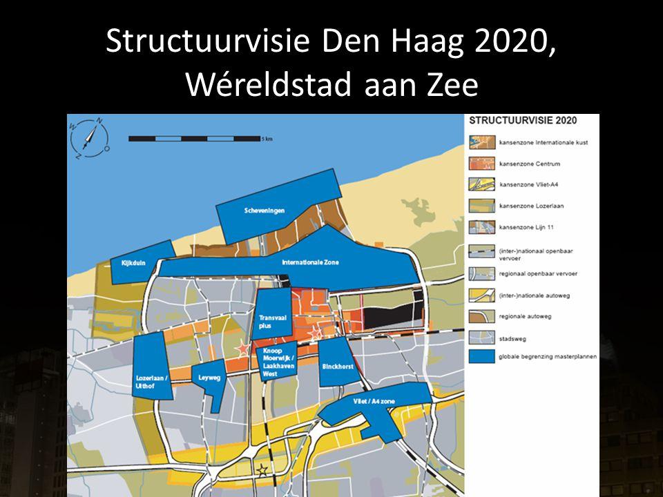Structuurvisie Den Haag 2020, Wéreldstad aan Zee
