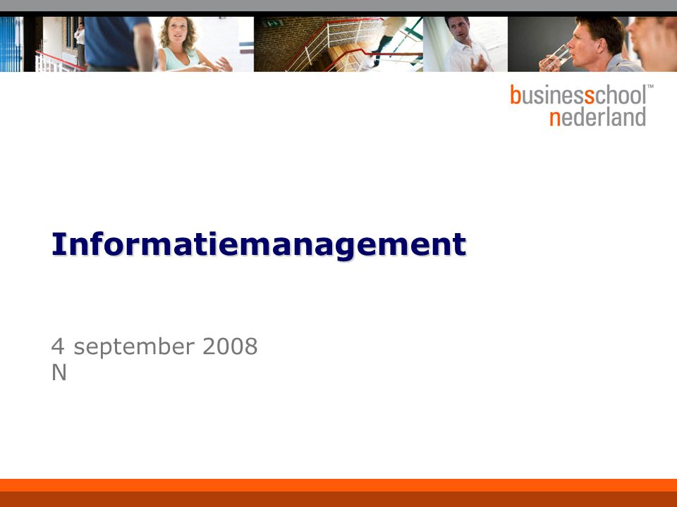 4 september 2008 N Informatiemanagement