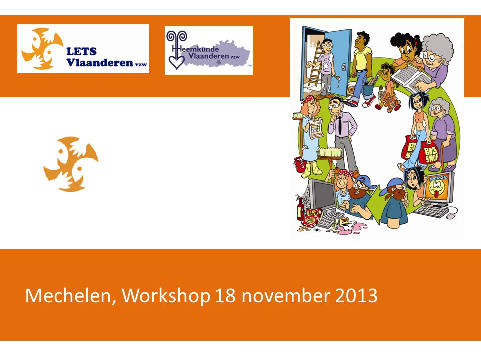 Mechelen, Workshop 18 november 2013