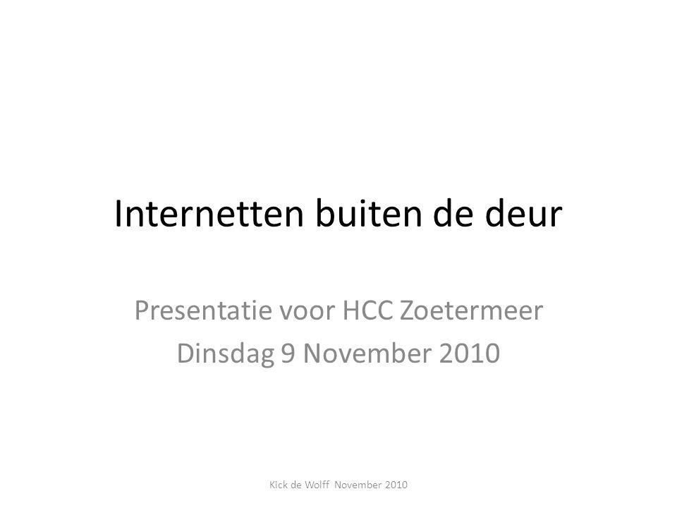 Presentatie Internetten buiten de deur kan via WIFI of USB modem.