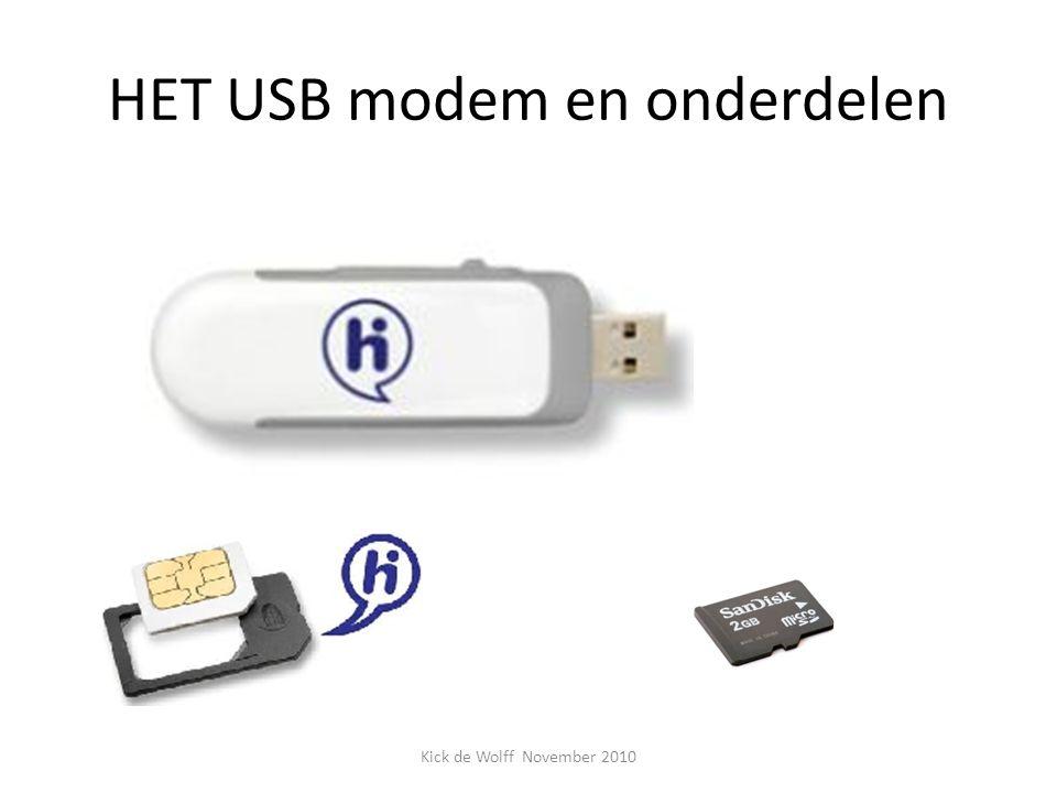 HET USB modem en onderdelen Kick de Wolff November 2010