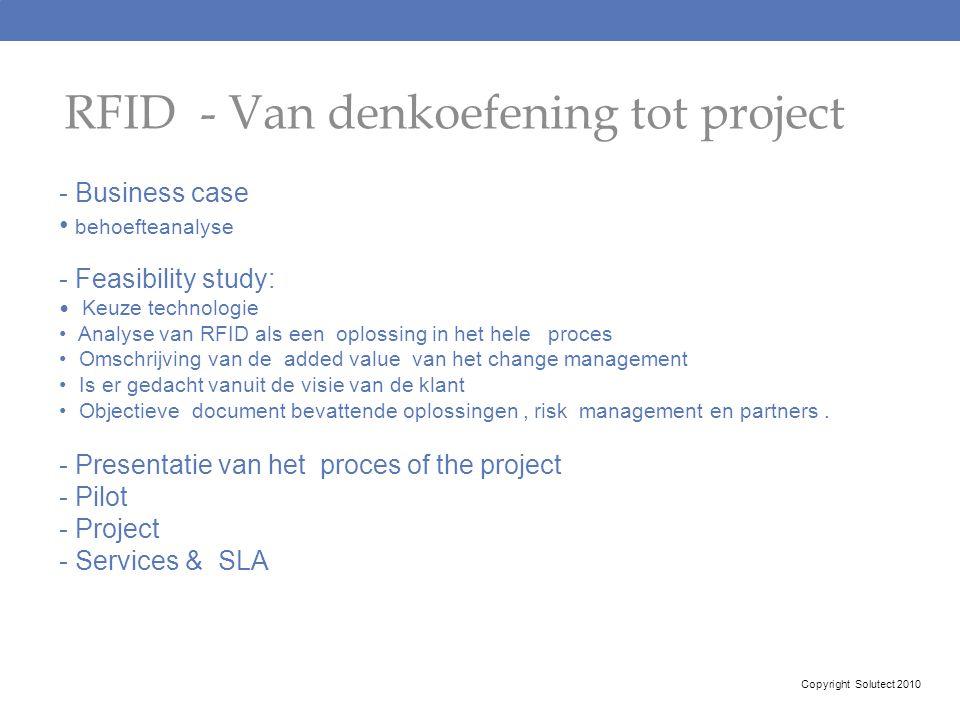 RFID - Van denkoefening tot project - Business case behoefteanalyse - Feasibility study: Keuze technologie Analyse van RFID als een oplossing in het h