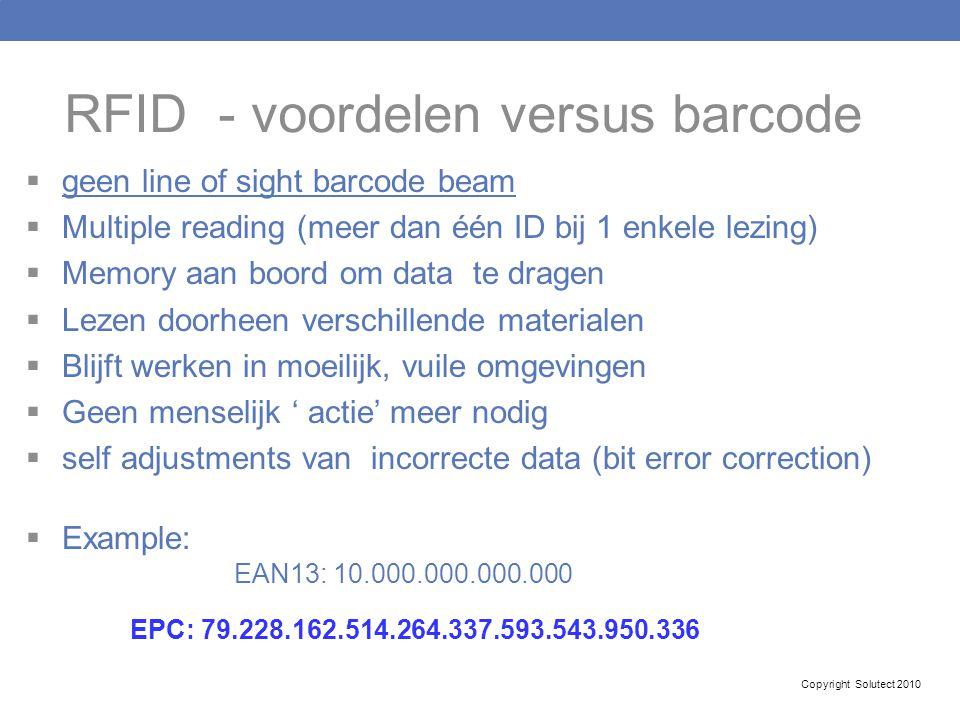 RFID - voordelen versus barcode  geen line of sight barcode beam  Multiple reading (meer dan één ID bij 1 enkele lezing)  Memory aan boord om data