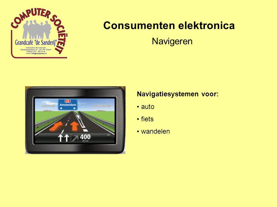 Consumenten elektronica Navigeren Navigatiesystemen voor: auto fiets wandelen
