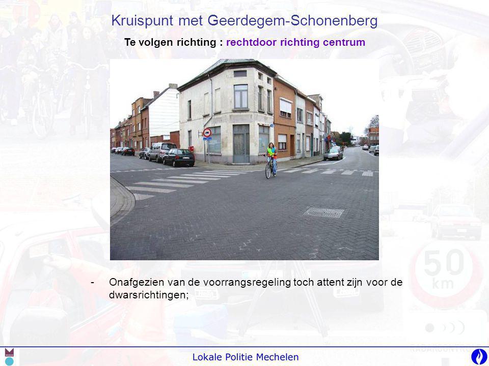 -V-Voorbij Stuivenbergvaart de arm uitsteken naar rechts om naar de Ridder Dessainlaan af te slaan; -H-Hier kunnen fietsers uit de tegenovergestelde richting komen.