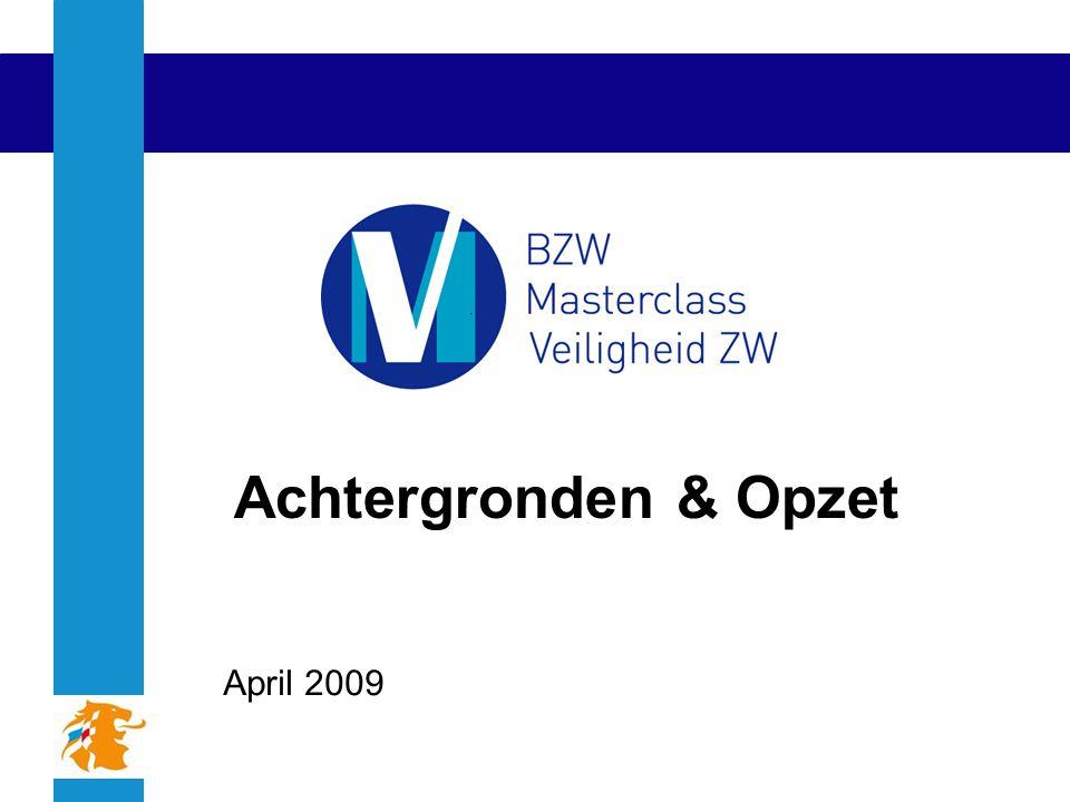Achtergronden & Opzet April 2009
