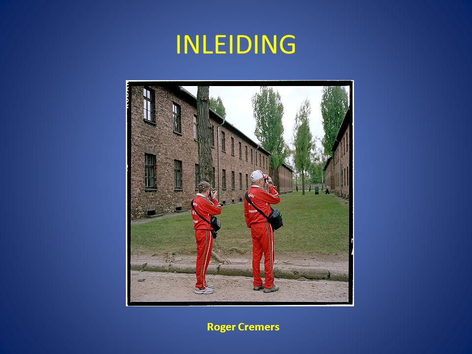 INLEIDING Roger Cremers