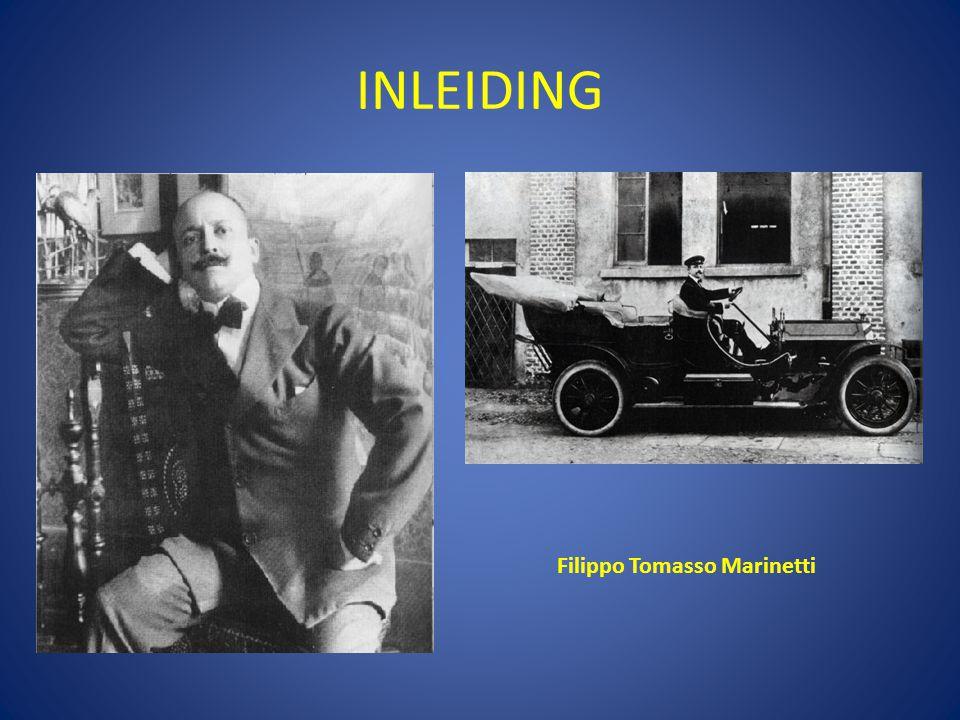 INLEIDING Filippo Tomasso Marinetti