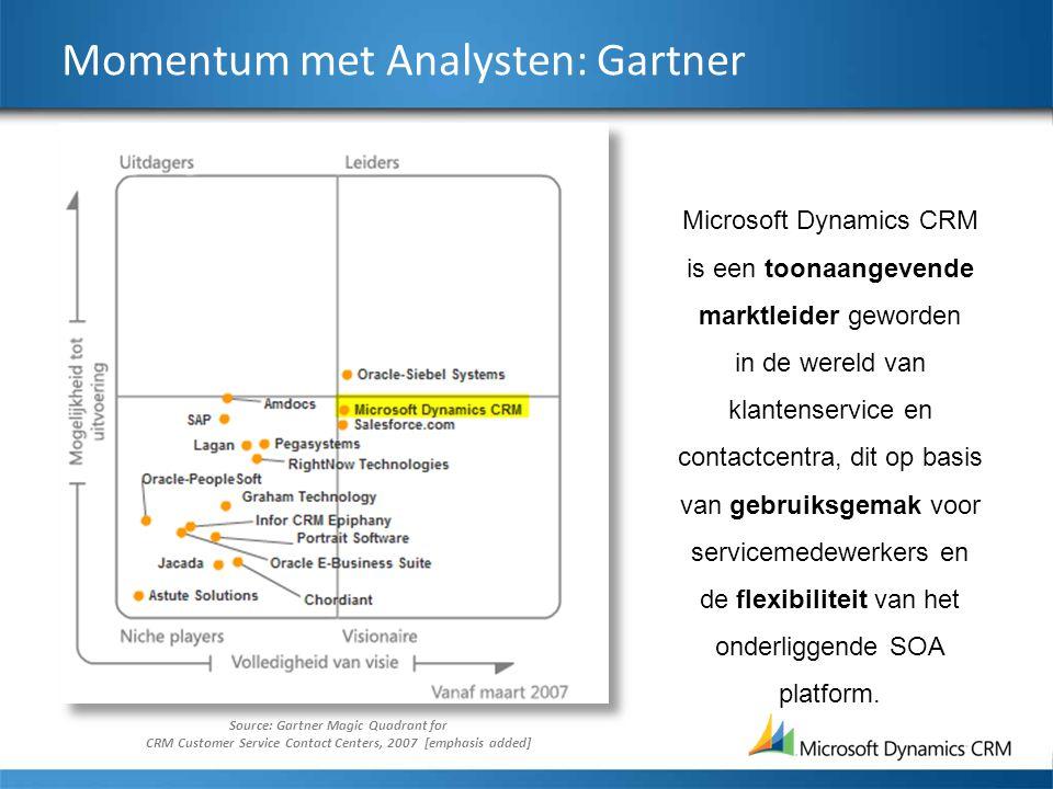 Source: Gartner Magic Quadrant for CRM Customer Service Contact Centers, 2007 [emphasis added] Microsoft Dynamics CRM is een toonaangevende marktleider geworden in de wereld van klantenservice en contactcentra, dit op basis van gebruiksgemak voor servicemedewerkers en de flexibiliteit van het onderliggende SOA platform.