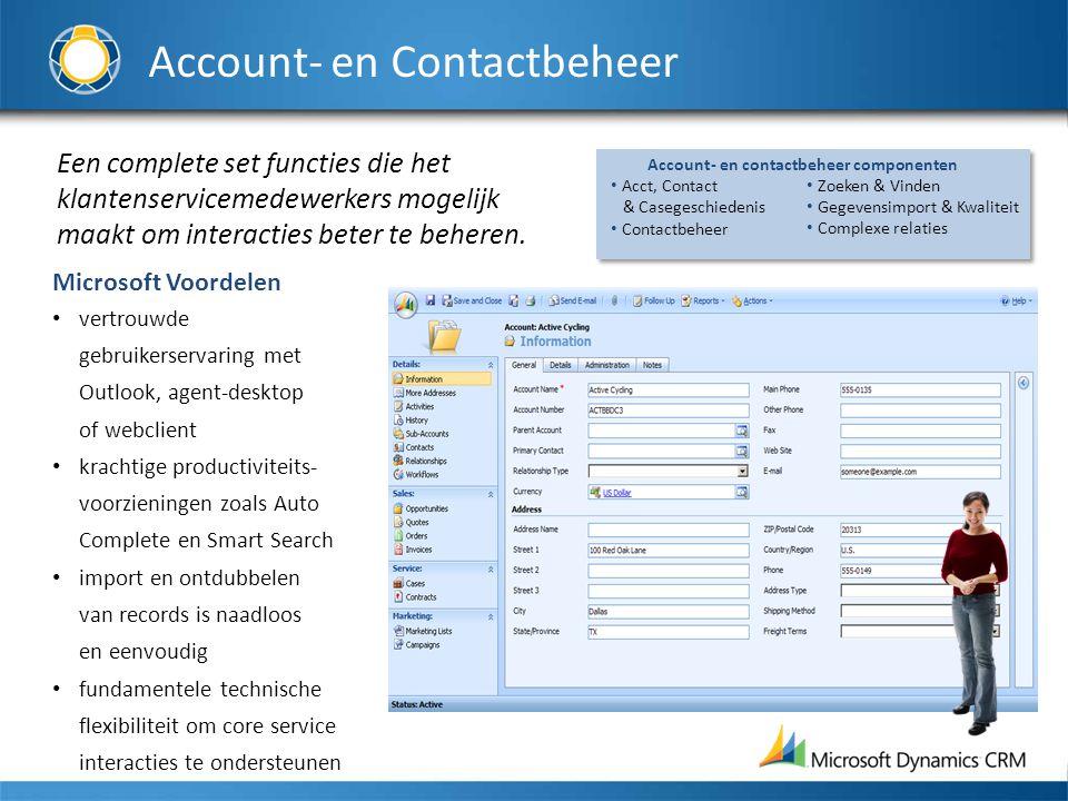 Een complete set functies die het klantenservicemedewerkers mogelijk maakt om interacties beter te beheren.